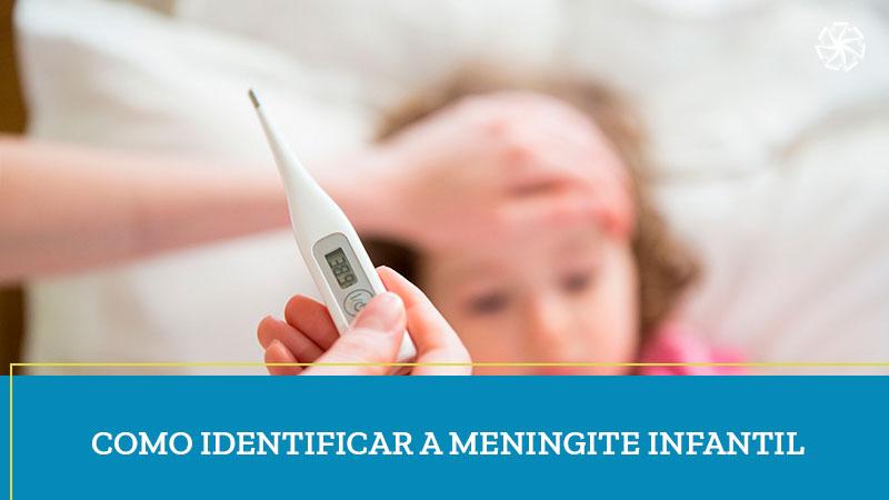 Como Identificar a Meningite Infantil