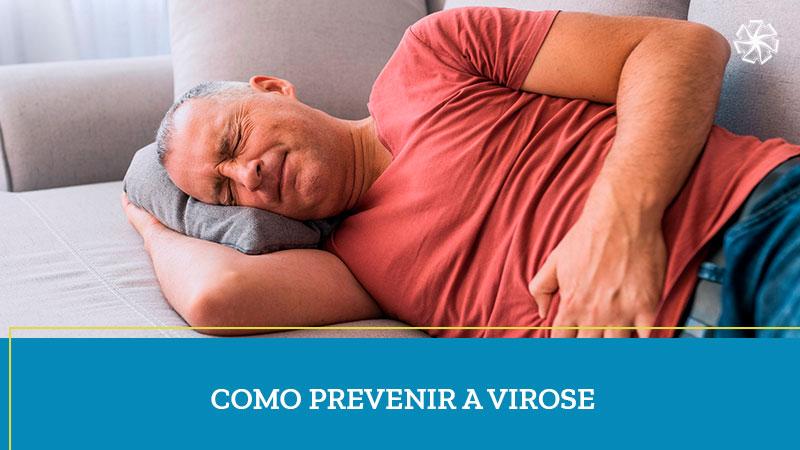 Como Prevenir a Virose?